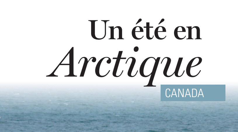 Un Ete En Arctique Canada